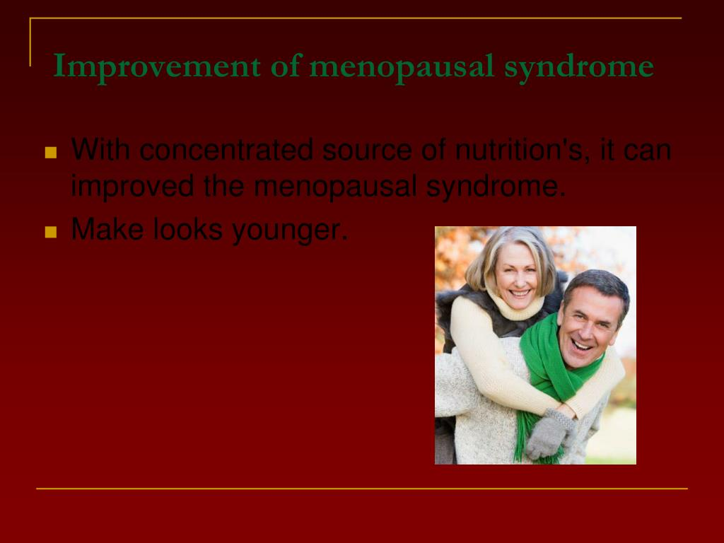 Improvement of menopausal syndrome