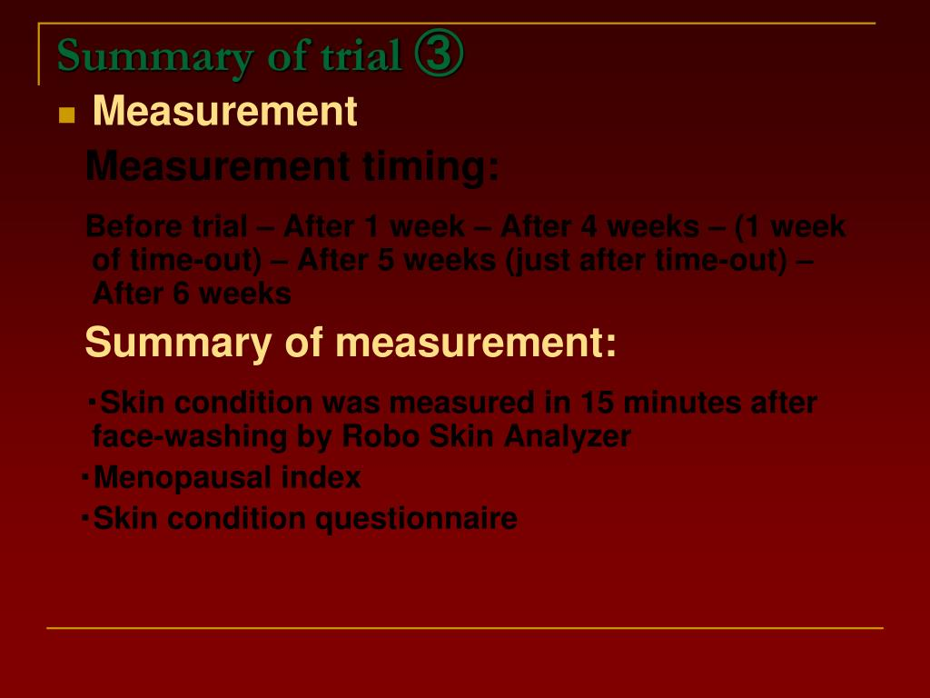 Summary of trial ③