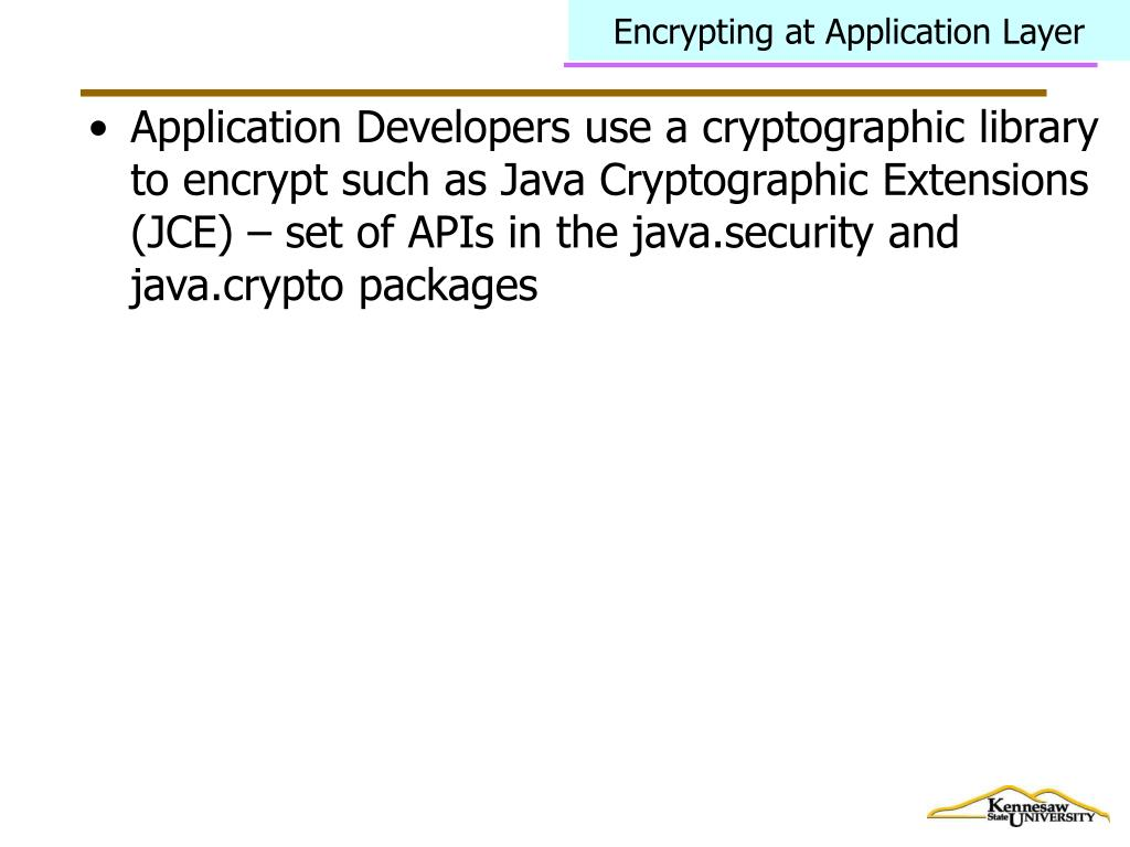 Encrypting at Application Layer