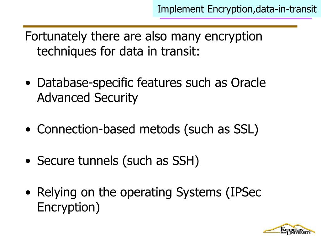 Implement Encryption,data-in-transit
