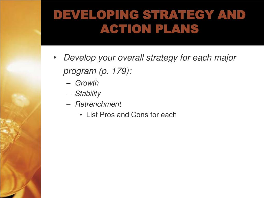 DEVELOPING STRATEGY AND ACTION PLANS