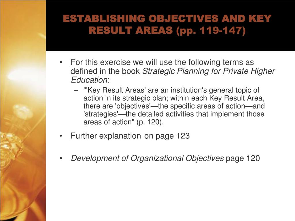 ESTABLISHING OBJECTIVES AND KEY RESULT AREAS