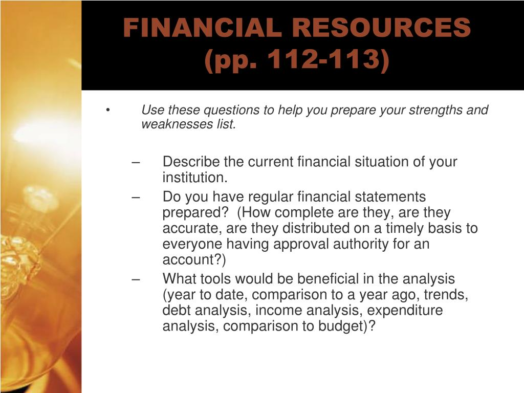 FINANCIAL RESOURCES (pp. 112-113)