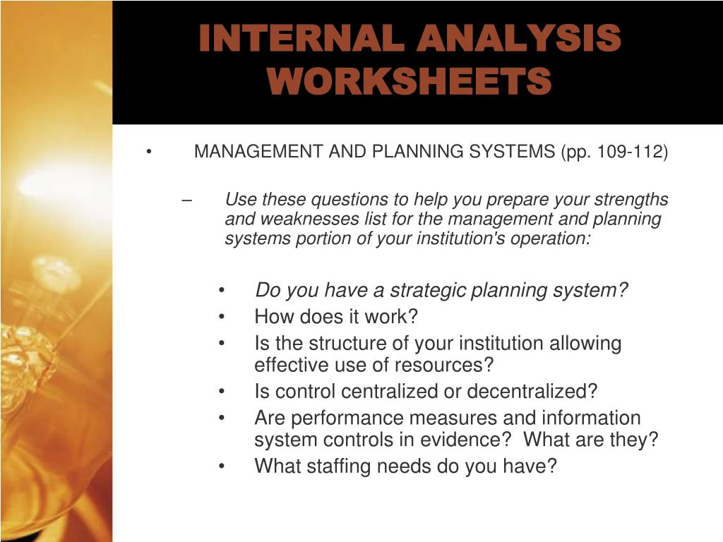 INTERNAL ANALYSIS WORKSHEETS