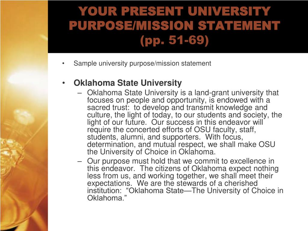 YOUR PRESENT UNIVERSITY PURPOSE/MISSION STATEMENT