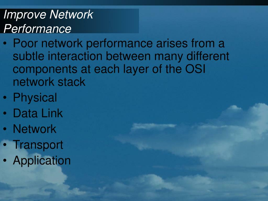 Improve Network Performance