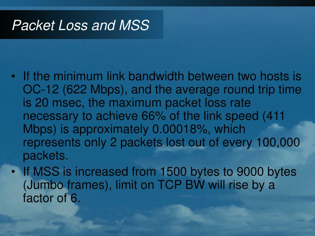 Packet Loss and MSS
