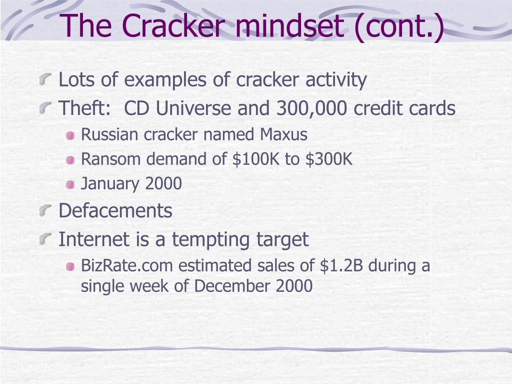 The Cracker mindset (cont.)