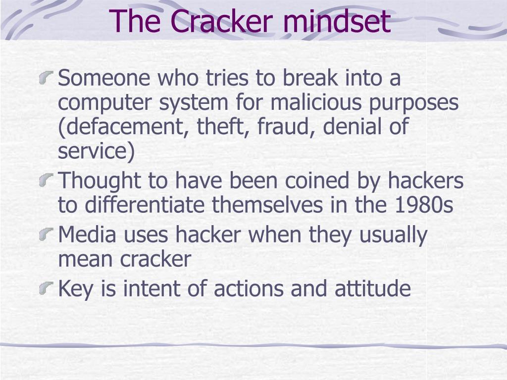 The Cracker mindset
