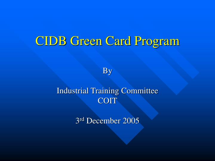 Cidb green card program l.jpg