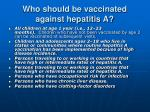 who should be vaccinated against hepatitis a