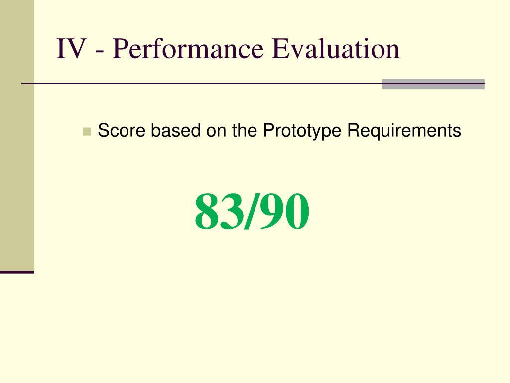 IV - Performance Evaluation