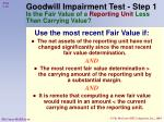 goodwill impairment test step 1 is the fair value of a reporting unit less than carrying value48