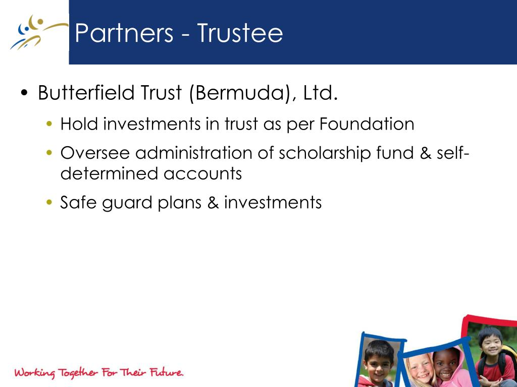 Partners - Trustee
