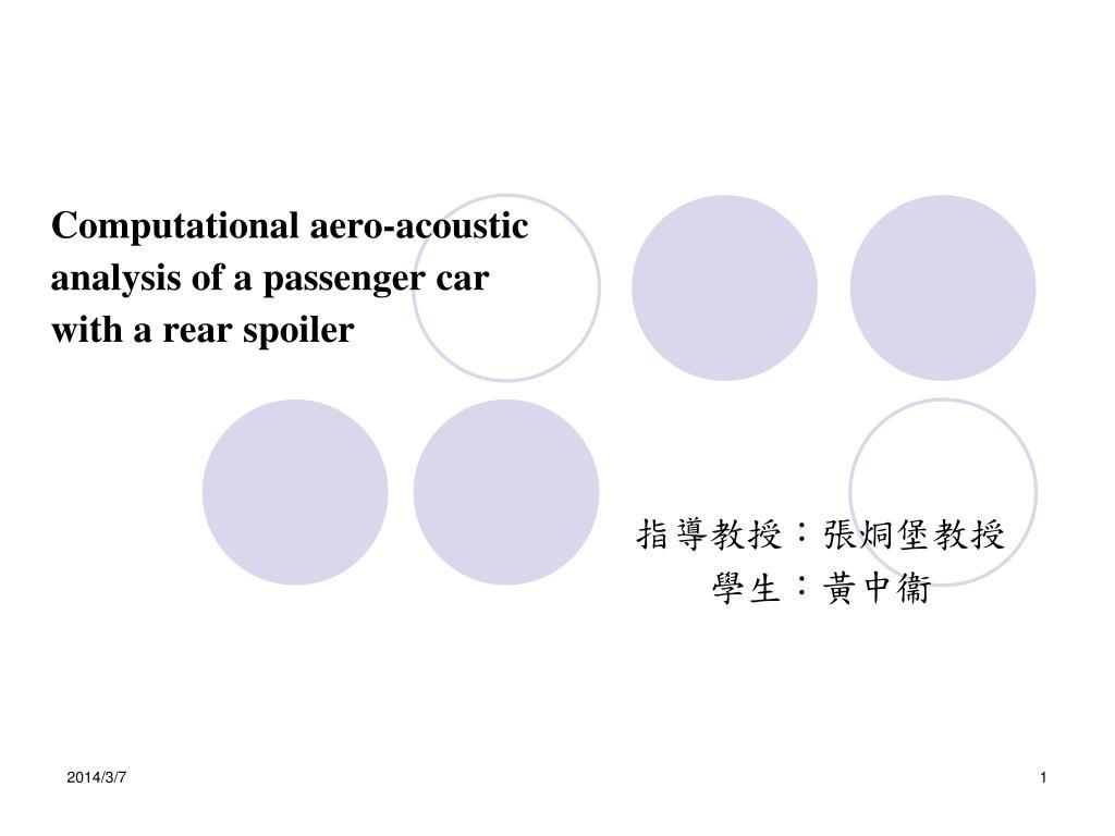 Computational aero-acoustic