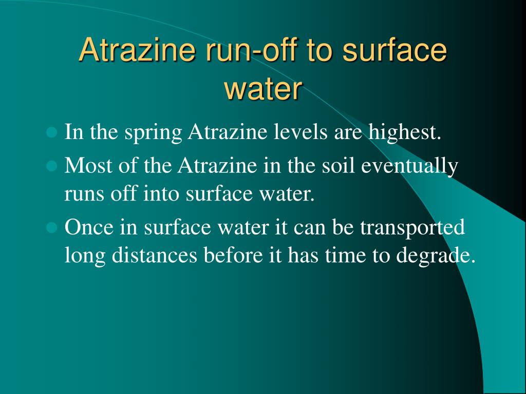 Atrazine run-off to surface water