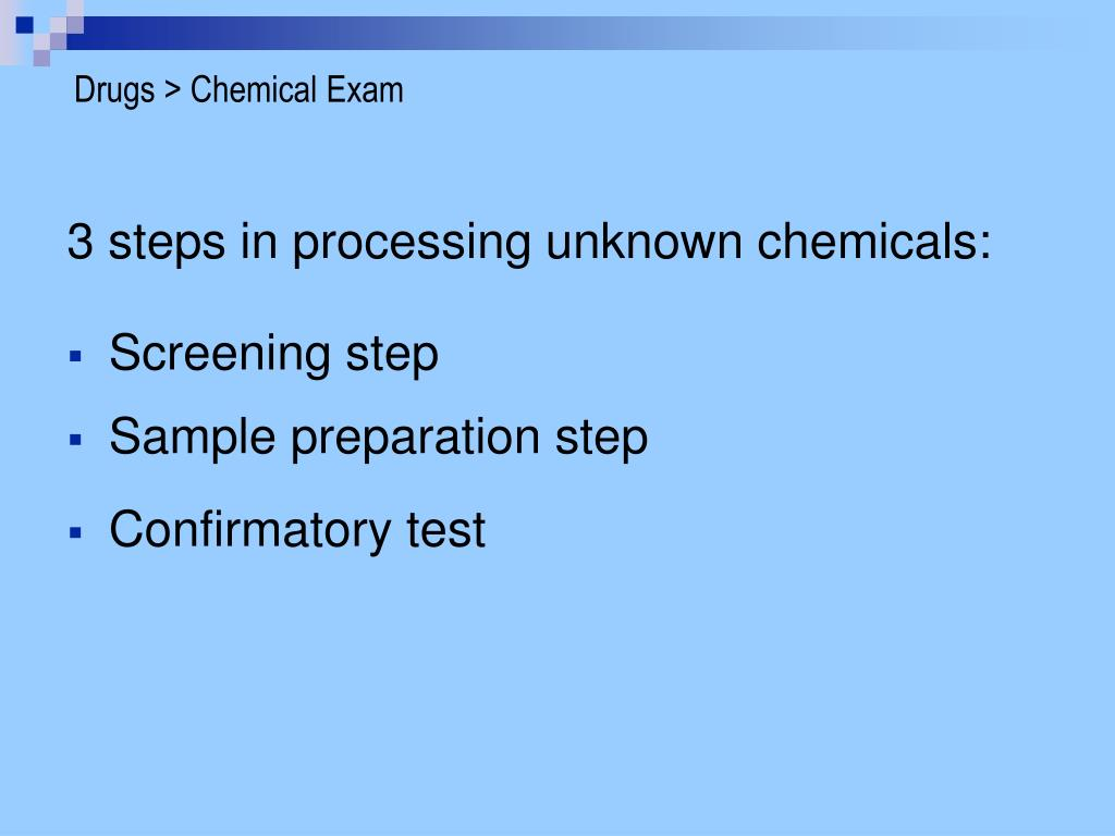 Drugs > Chemical Exam