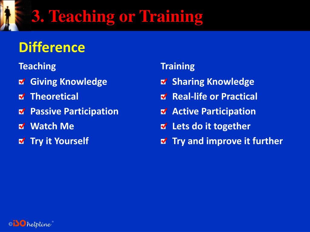 3. Teaching or Training