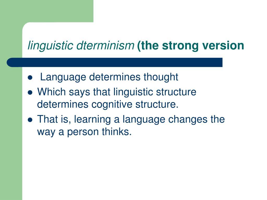 linguistic dterminism