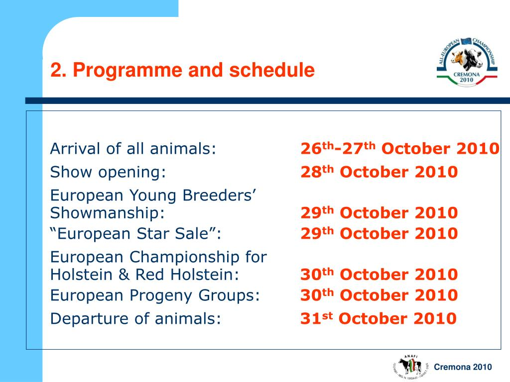 2. Programme and schedule