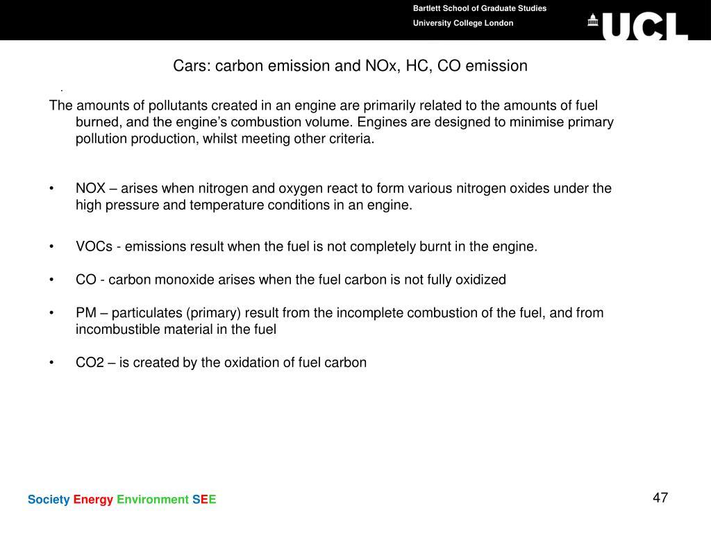 Cars: carbon emission and NOx, HC, CO emission