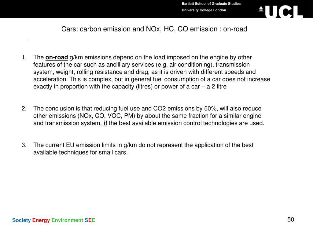 Cars: carbon emission and NOx, HC, CO emission : on-road