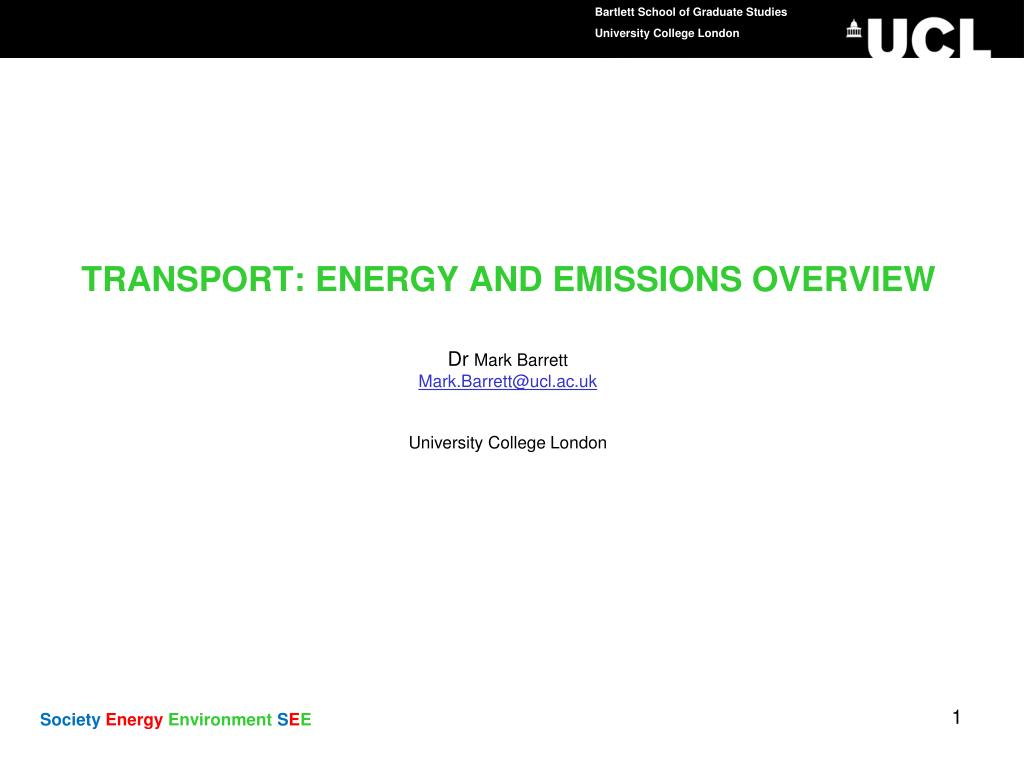 TRANSPORT: ENERGY AND EMISSIONS OVERVIEW