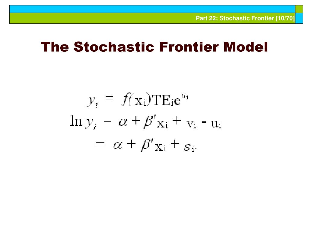 The Stochastic Frontier Model
