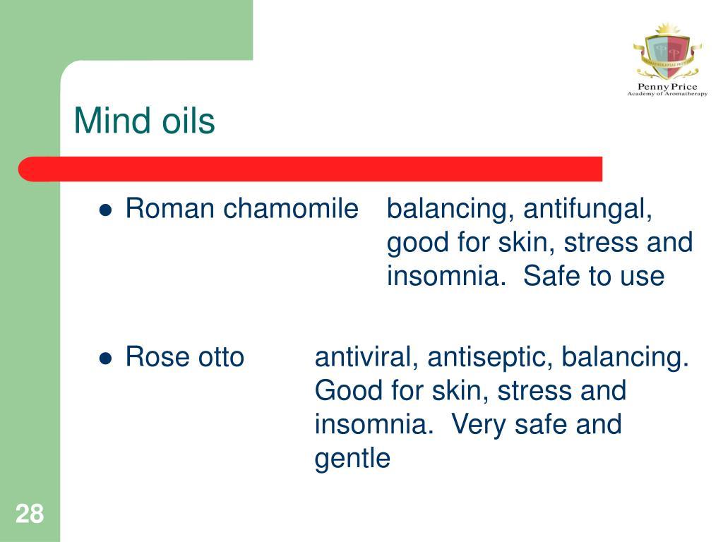 Mind oils