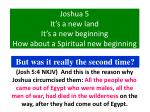 joshua 5 it s a new land it s a new beginning how about a spiritual new beginning20