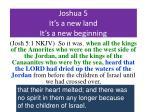 joshua 5 it s a new land it s a new beginning4