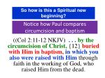 notice how paul compares circumcision and baptism10