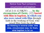 notice how paul compares circumcision and baptism11