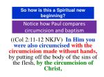 notice how paul compares circumcision and baptism9