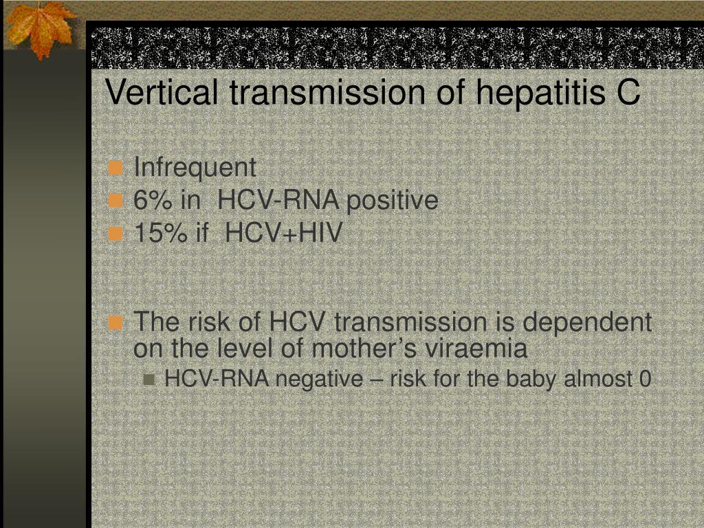 Vertical transmission of hepatitis C