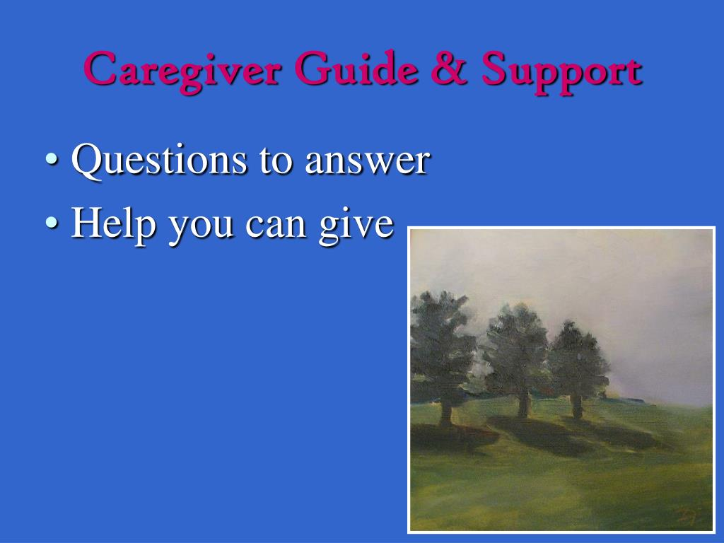 Caregiver Guide & Support