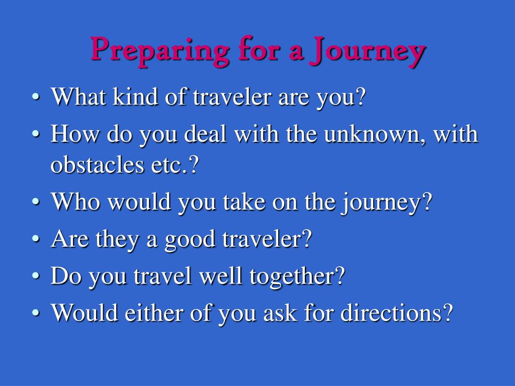 Preparing for a Journey