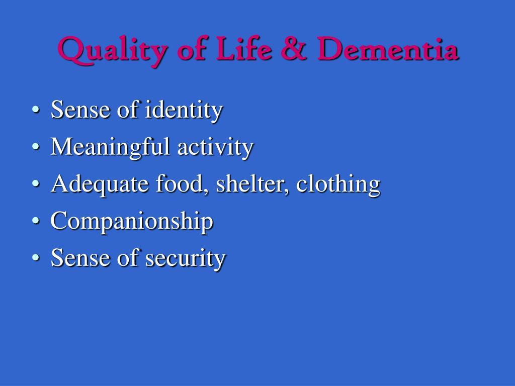 Quality of Life & Dementia