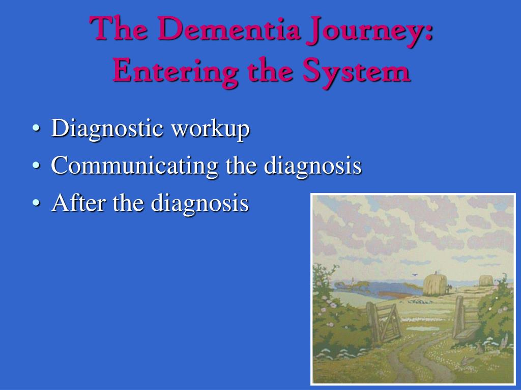 The Dementia Journey: Entering the System