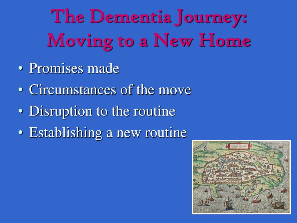 The Dementia Journey: Moving to a New Home