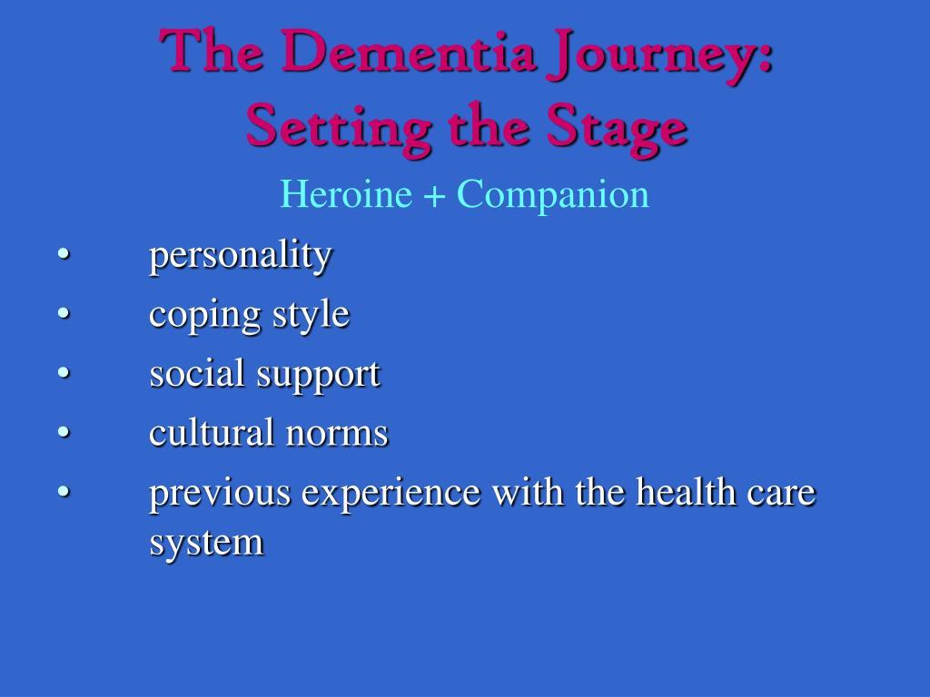 The Dementia Journey: