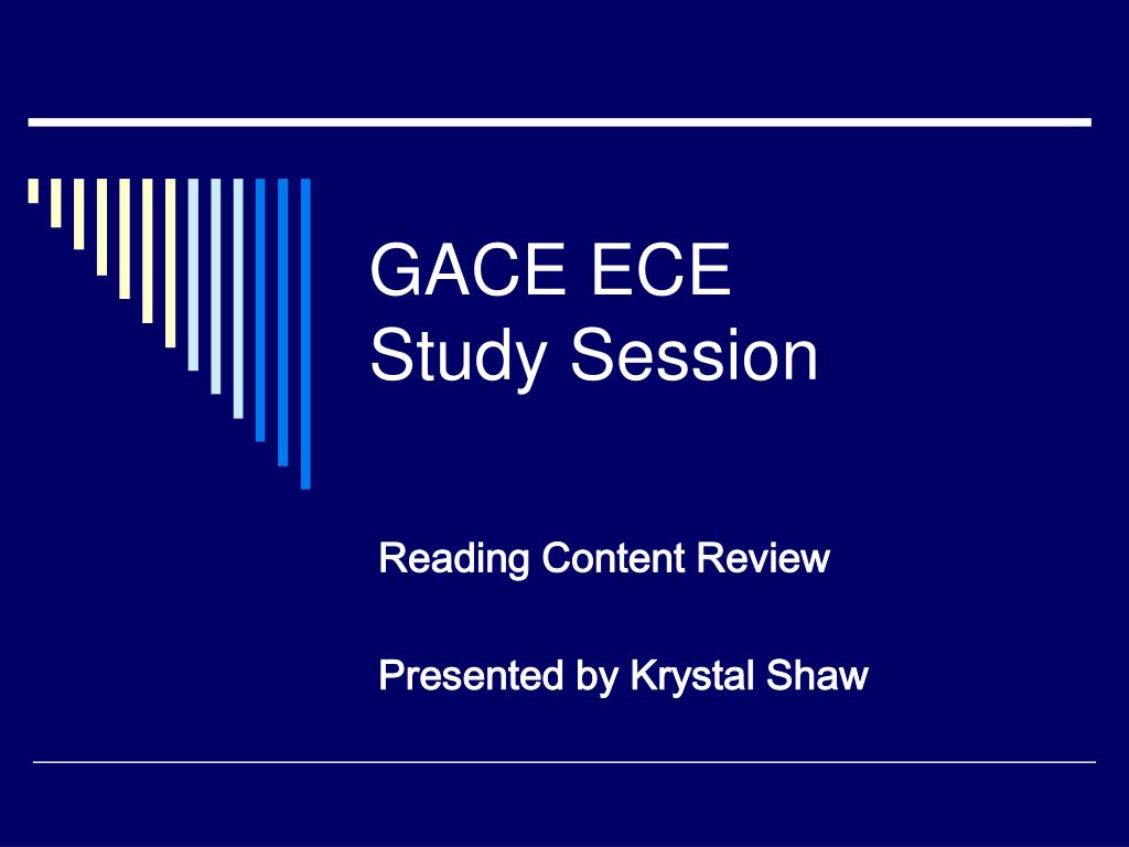 gace ece study session