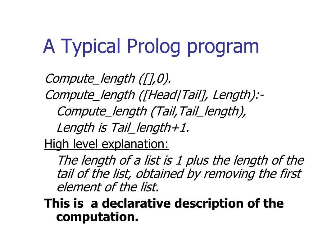 A Typical Prolog program