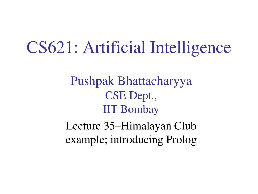 CS621: Artificial Intelligence