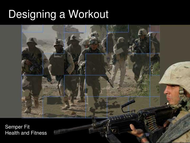 Designing a workout