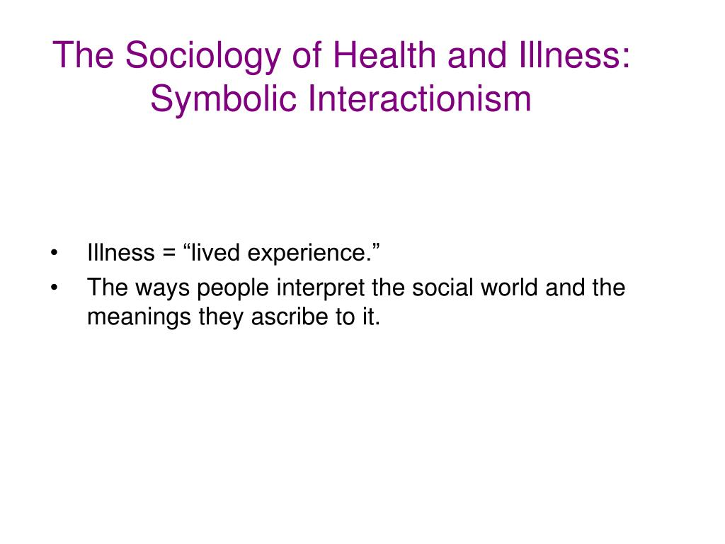 essay sociology health illness Sociology of health essay uploaded by chris horvath for a long time and is a long standing discussion point within the sociology of health and illness.