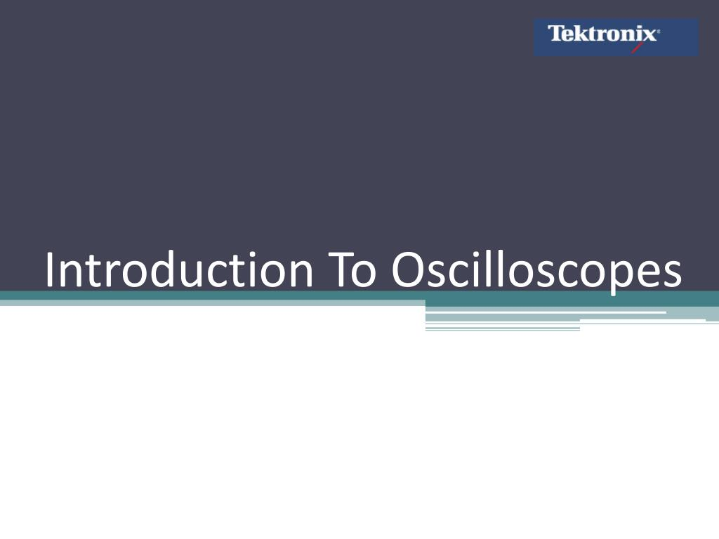 introduction to oscilloscopes