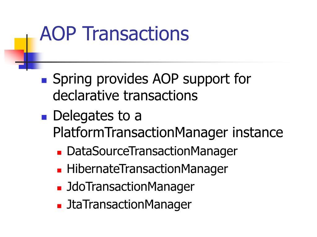 AOP Transactions