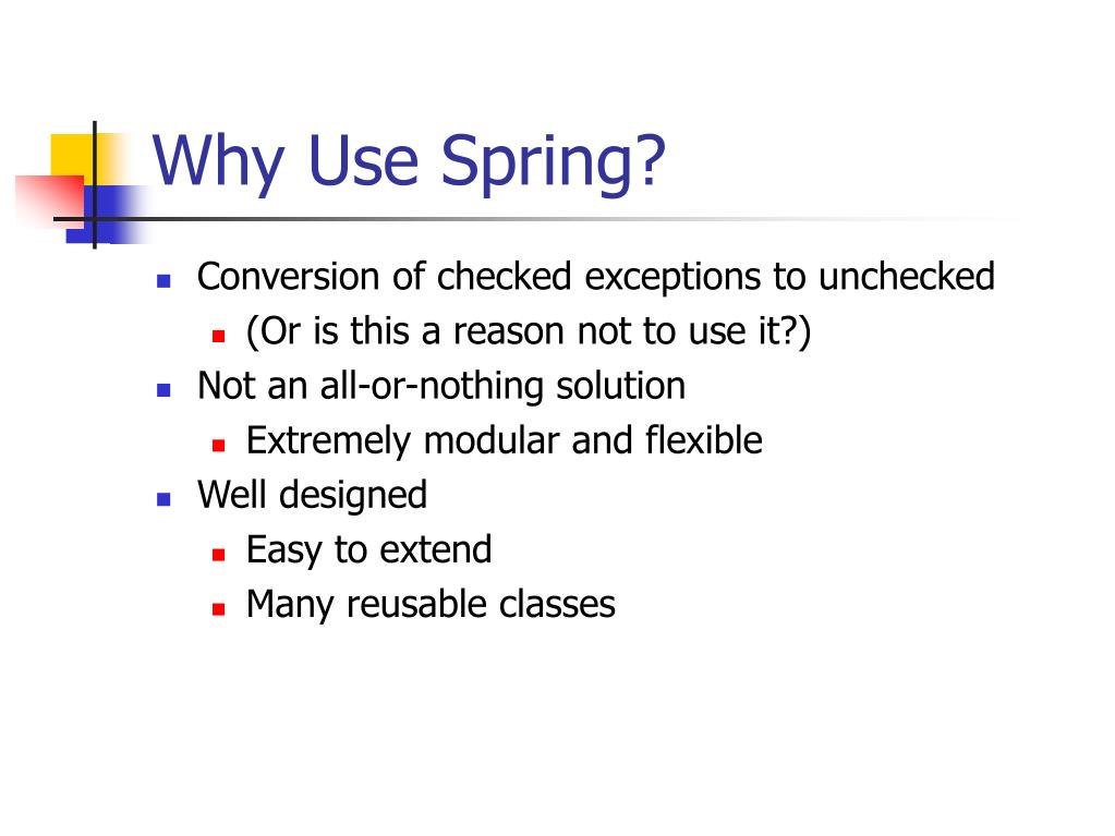 Why Use Spring?
