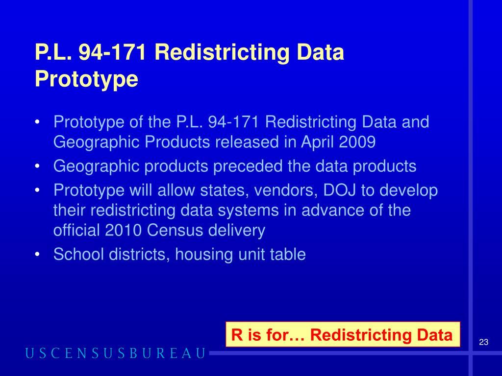 P.L. 94-171 Redistricting Data Prototype